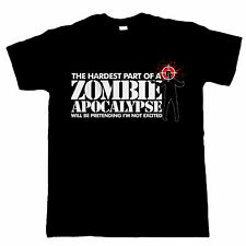 The Hardest Part Of A Zombie Apocalypse, Mens Funny T Shirt