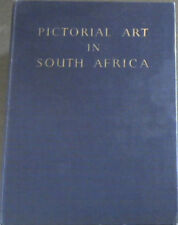 Gordon-Brown, A .. Pictorial Art in South Africa