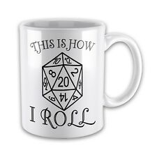 This Is How I Roll D20 Funny Novelty Gift Mug