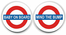 BABY ON BOARD LONDON UNDERGROUND PREGNANT MIND THE BUMP GAP BUTTON BADGE GIFT