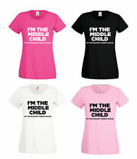 I'm The Middle Child Printed Womens T-Shirt Funny Gift For Her S-XXL Tshirt