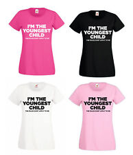 I'm The Youngest Child Printed Womens T-Shirt Funny Gift For Her S-XXL Tshirt