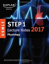 USMLE STEP 1 LECTURE NOTES 2017: PHYSIOLOGY (USMLE PREP) By Kaplan Medical Mint