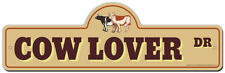 """Cow Lover Street Sign 36"""" 
