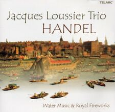 Loussier Jacques - Handel: Water Music & Royal Fireworks