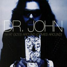 Dr. John - What Goes Around Comes Around