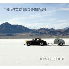 The Impossible Gentlemen - Let's Get Deluxe
