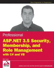 PROFESSIONAL ASP.NET 3.5 SECURITY, MEMBERSHIP, AND ROLE By Bilal Haidar **NEW**