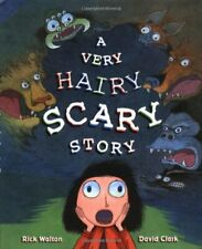 A VERY HAIRY SCARY STORY By David H. Clark - Hardcover *Excellent Condition*