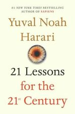 21 Lessons for the 21st Century by Yuval Noah Harari (2018, Hardcover)