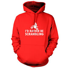 I'd Rather Be Scrambling - Unisex Hoodie - 9 Colours - Motocross - Motorbike