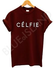 CELFIE T SHIRT VOGUE TOP WOMEN MEN SWAG DOPE HIPSTER ALONE FASHION MEOW