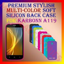 ACM-PREMIUM MULTI-COLOR SOFT SILICON BACK CASE for KARBONN A119 MOBILE COVER NEW