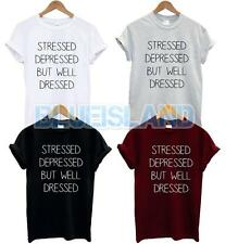 STRESSED DEPRESSED BUT WELL DRESSED T SHIRT Fashion FUNNY TUMBLR Blogger ISSUES