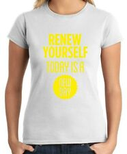 T-shirt Donna CIT0187 renew yourself today is a new day