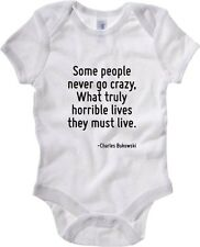 Body neonato CIT0198 Some people never go crazy, What truly horrible lives they