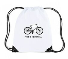 Zaino Zainetto Budget Gymsac  OLDENG00274 this is how i roll bicycle