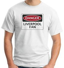 T-shirt WC0299 DANGER LIVERPOOL FAN, FOOTBALL FUNNY FAKE SAFETY SIGN