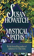 Mystical Paths - NEW - 9780449221228 by Howatch, Susan