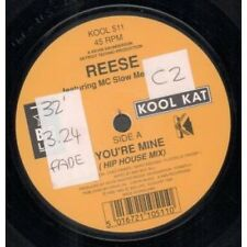 "REESE FEATURING MC SLOW MELLO FLO You're Mine 7"" VINYL Hip House Mix B/W Mello"