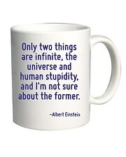 Tazza 11oz CIT0178 Only two things are infinite.