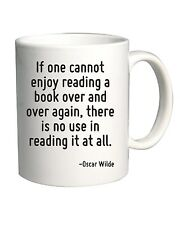 Tazza 11oz ENJOY0114 If one cannot enjoy reading a book over and over again, the