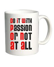 Tazza 11oz T0530 do it with passion or not all fun cool geek