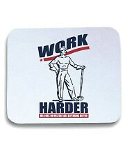 Tappetino Mouse Pad BEER0058 Funny Shirt - Work Harder