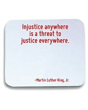 Tappetino Mouse Pad CIT0127 Injustice anywhere is a threat to justice everywhere