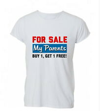 For Sale My Parents Buy One Get One Free Funny T-Shirt Unisex Tshirt Mens Womens