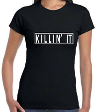 KILLIN IT T SHIRT TUMBLR WASTED FASHION YOUTH SWAG DOPE CHRISTMAS GIFT TEE