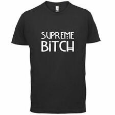Supreme Bitch - Camiseta Hombre - Freaks / Tate / TV - 13 Colores