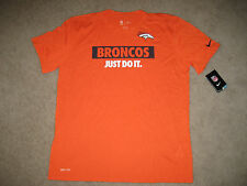 "DENVER BRONCOS ""JUST DO IT"" DRY FIT T SHIRT CLASSIC NIKE NWT!!!"