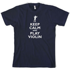 Keep Calm And Play Violin - Camiseta Hombre - Música - 10 Colores