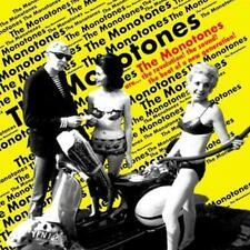 The Monotones - Are...the Revolution! The Sound! The Beat of a New Generation