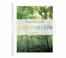 Food for Life: Food for Life: Rainforests by Kate Riggs (2015, Paperback) NEW
