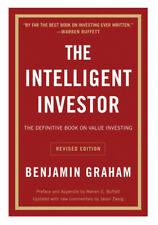 The Intelligent Investor : The Definitive Book on Value Investing by Benjamin...