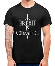 Brexit is Coming Parody T Shirt Funny EU Exit Tee Gift Idea Referendum Comedy