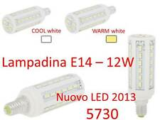 Lampadina E14 LED 12w= 95w  bulbo 5730 lampada gu10 strip mr16 faretto Tv PAD A