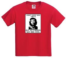 I dont know who this is, But my friends think he is cool. CHE GUEVARA T SHIRT