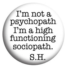 Not a Psychopath Sherlock Holmes Cumberbatch, Badges Mirror Magnet Bottle Opener