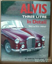 Alvis Three Litre in Detail 1950-67 In Detail. TA21 to TF21