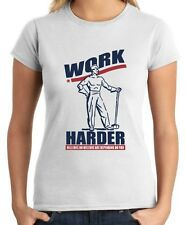 T-shirt Donna BEER0058 Funny Shirt - Work Harder