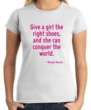 T-shirt Donna CIT0087 Give a girl the right shoes, and she can conquer the world