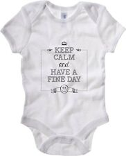Body neonato T0755 KEEP CALM AND HAVE A FINE DAY fun cool geek
