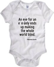 Body neonato CIT0029 An eye for an eye only ends up making the whole world blind