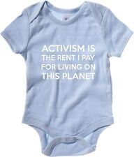 Body neonato T0508 activism is the rent i pay fun cool geek
