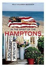 In the Spirit of the Hamptons by Kelly Killoren-Bensimon (Hardback, 2013)