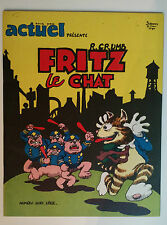 FRITZ THE CAT  ** TOME 1 FRITZ LE CHAT  **  EO COMME NEUF CRUMB