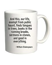 Tazza 11oz CIT0032 And this, our life, exempt from public haunt, finds tongues i